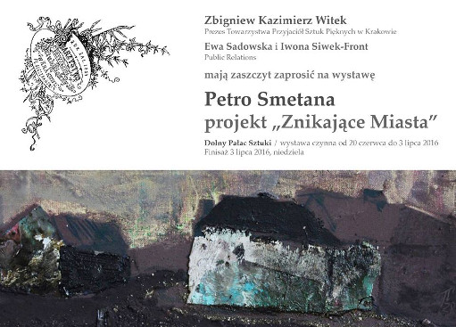 Disappearing cities - Personal exhibition, Cracow