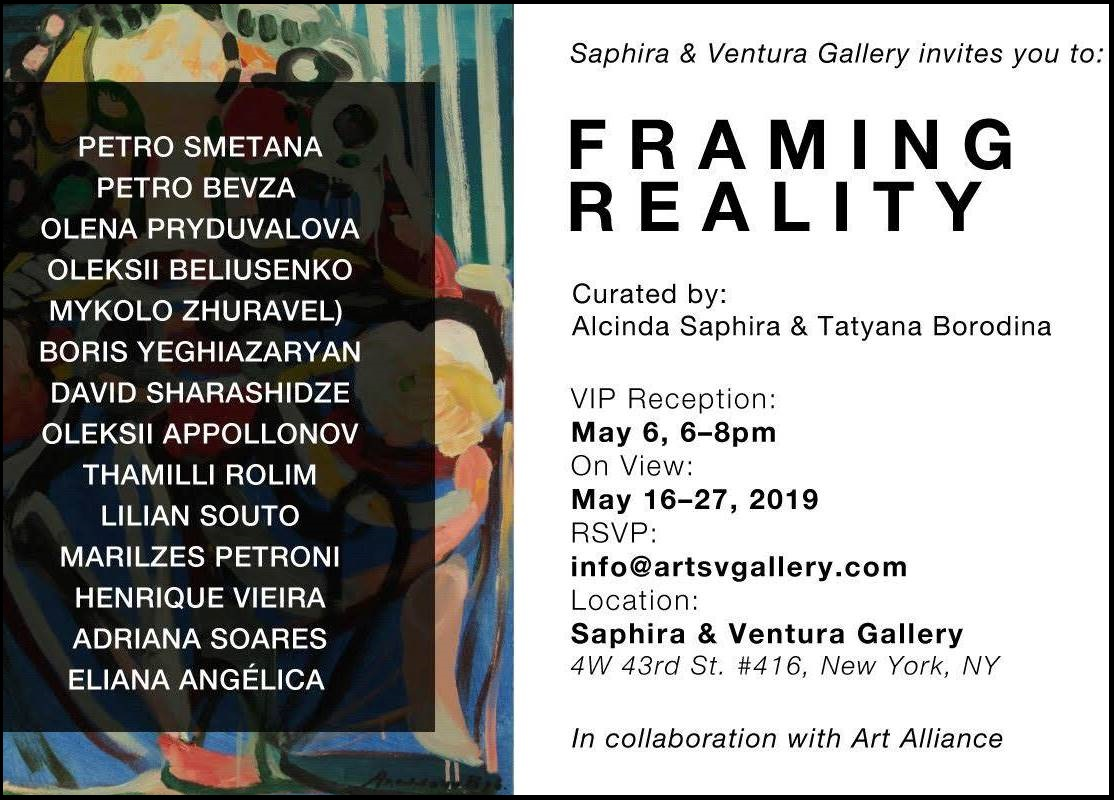 "Framing Reality. ""Saphira & Ventura"" Gallery, New York, USA"